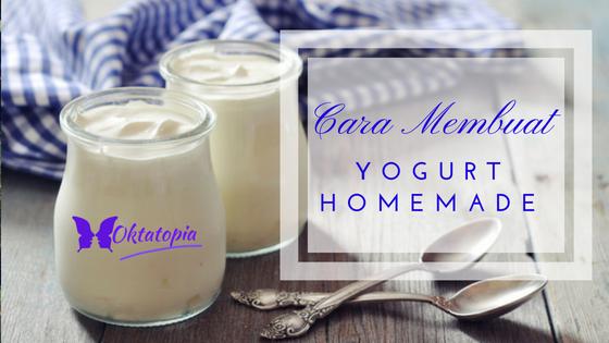 Cara Membuat Yogurt Homemade