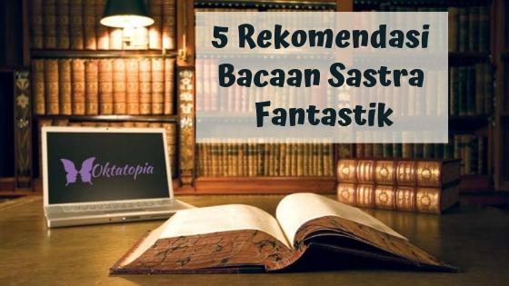 Rekomendasi Bacaan Sastra Klasik