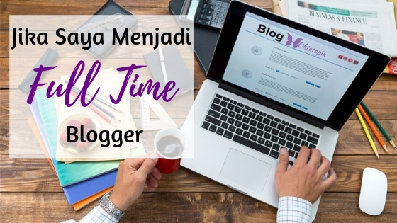 full time blogger